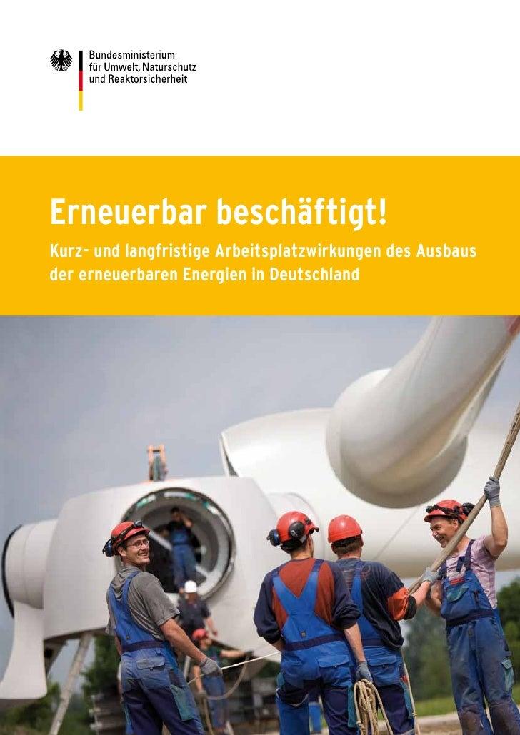 Erneuerbar beschäftigt! Kurz- und langfristige Arbeitsplatzwirkungen des Ausbaus der erneuerbaren Energien in Deutschland