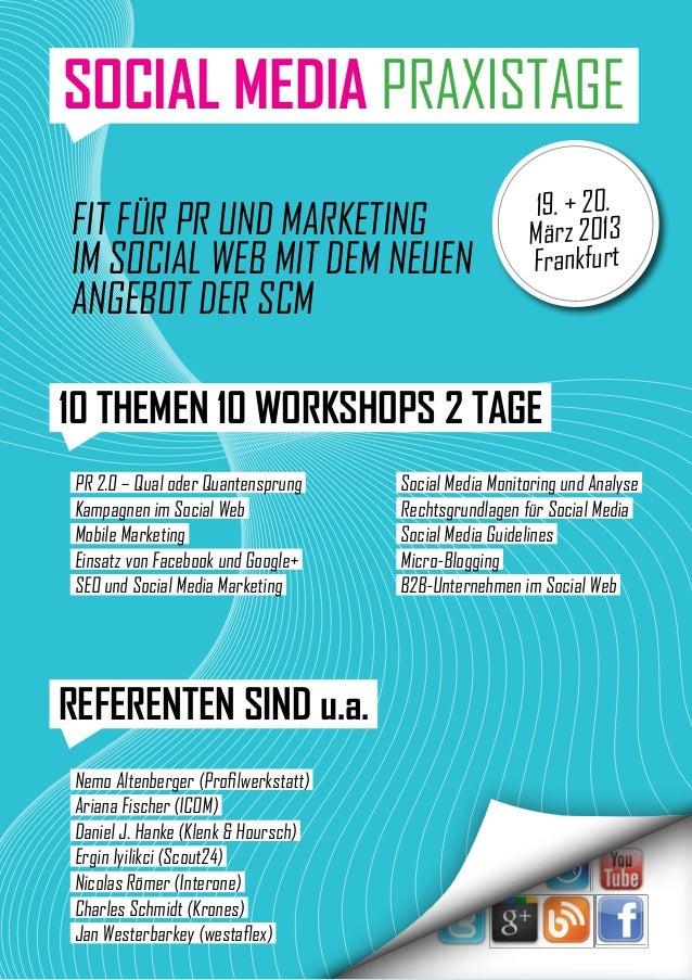 SOCIAL MEDIA PRAXISTAGE                                                        19. + 20.Fit für PR und Marketing          ...