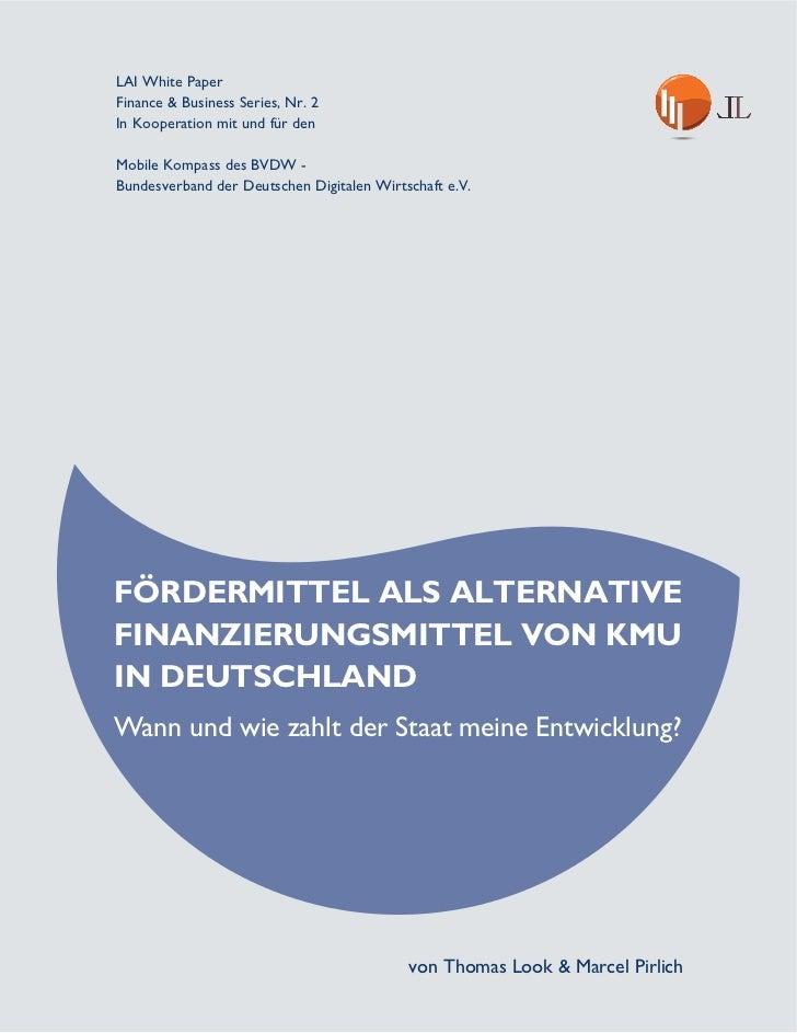LAI White PaperFinance & Business Series, Nr. 2In Kooperation mit und für denMobile Kompass des BVDW -Bundesverband der De...