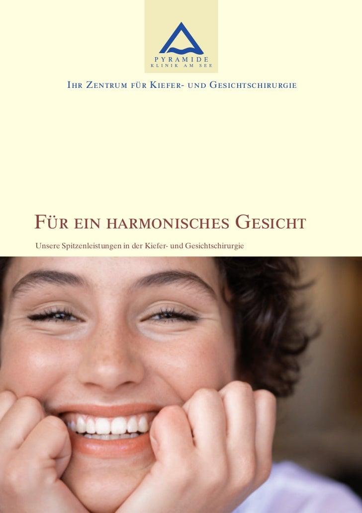 Ihr Zentrum für Kiefer- und GesichtschirurgieFür ein harmonisches GesichtUnsere Spitzenleistungen in der Kiefer- und Gesic...