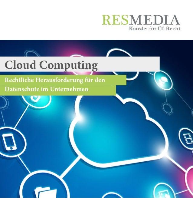 Rechtliche Herausforderung für den Datenschutz im Unternehmen Kanzlei für IT-Recht Cloud Computing