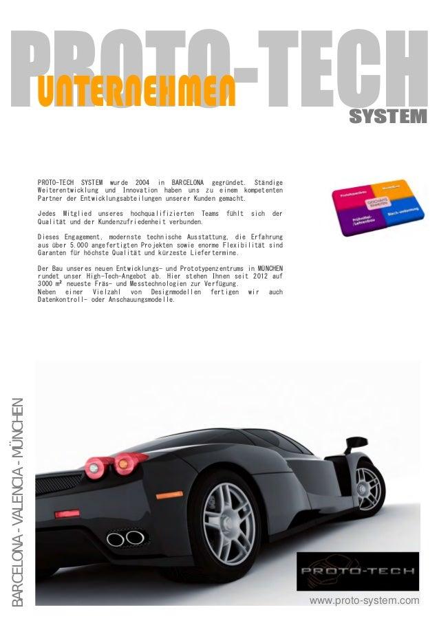 BARCELONA-VALENCIA-MÜNCHEN PROTO-TECHUNTERNEHMEN SYSTEM www.proto-system.com PROTOpTECHW SYSTEMW wurdeW Qqq,W inW BARCELON...