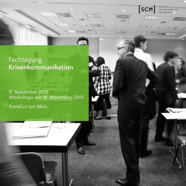 Fachtagung Krisenkommunikation 17. November 2015 Workshops am 18. November 2015 Frankfurt am Main