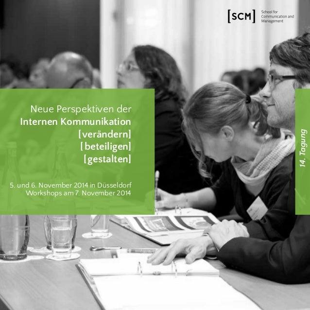 14. Tagung  Neue Perspektiven der  Internen Kommunikation  [verändern]  [ beteiligen]  [gestalten]  5. und 6. November 201...
