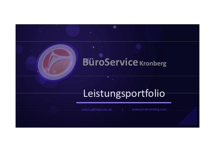 BüroService KronbergLeistungsportfoliotalk2us@fastnote.de       www.jenskronberg.com