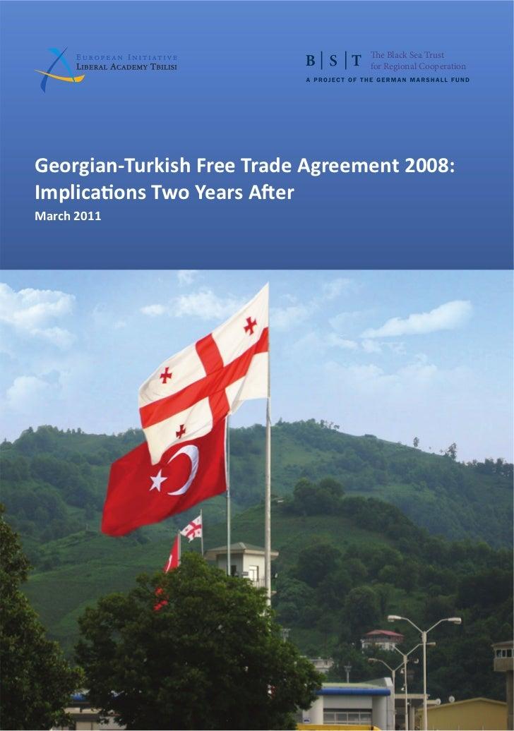 The Black Sea Trust                                  for Regional CooperationGeorgian-Turkish Free Trade Agreement 2008:Im...