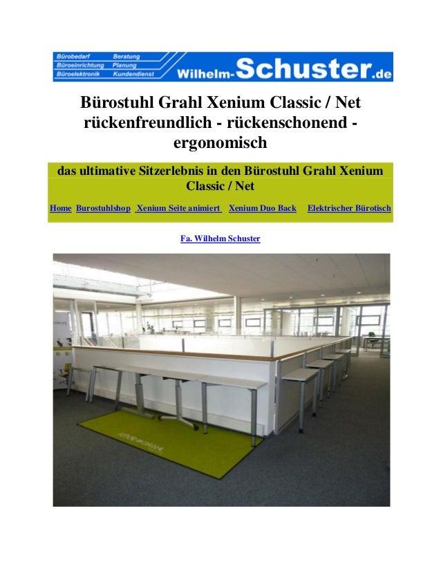 Bürostuhl Grahl Xenium Classic / Net rückenfreundlich - rückenschonend - ergonomisch das ultimative Sitzerlebnis in den Bü...
