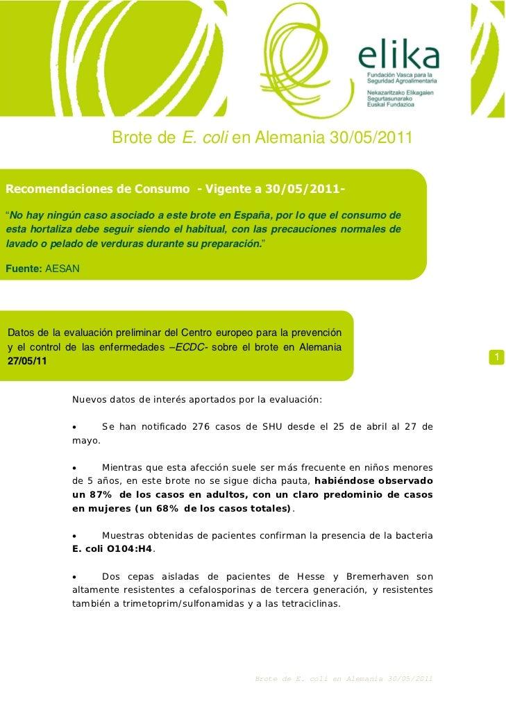 """Brote de E. coli en Alemania 30/05/2011Recomendaciones de Consumo - Vigente a 30/05/2011-""""No hay ningún caso asociado a es..."""