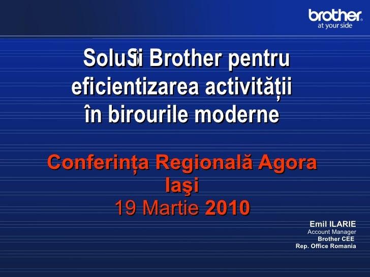 Soluţii Brother pentru eficientizarea activităţii în birourile moderne-19mar2010