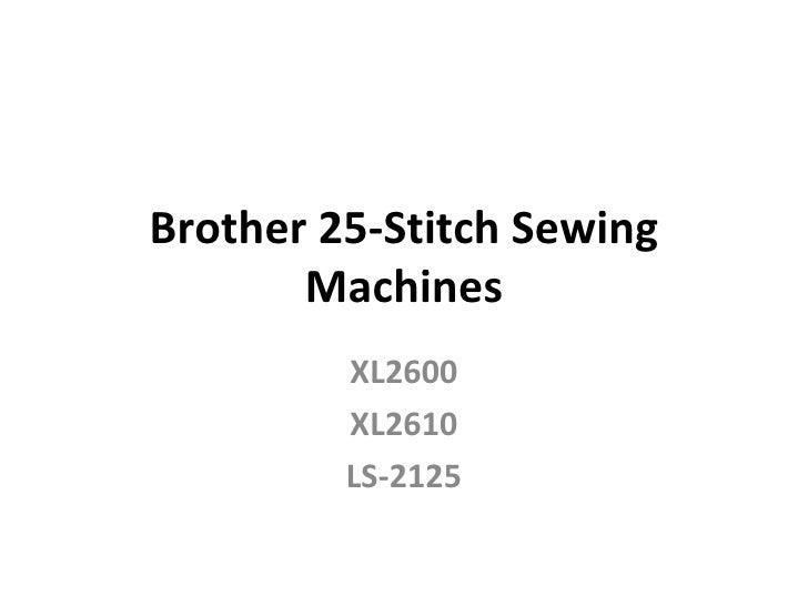 Brother 25-Stitch Sewing Machines XL2600 XL2610 LS-2125