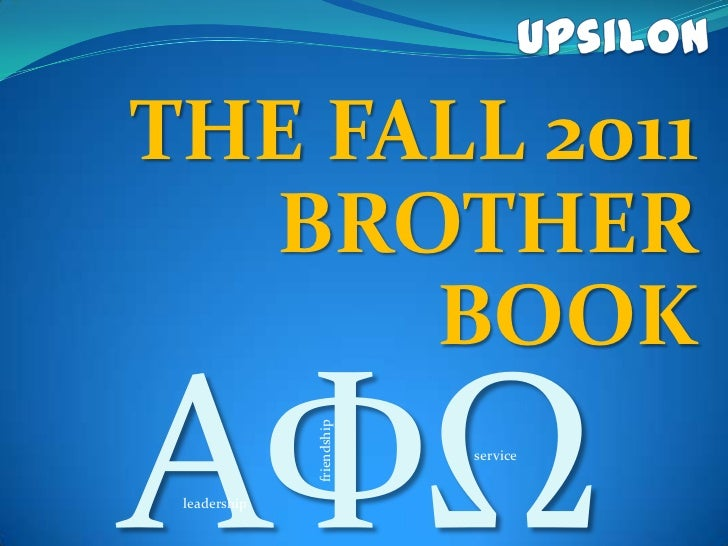 THE FALL 2011  BROTHER      BOOK    friendship                           service leadership