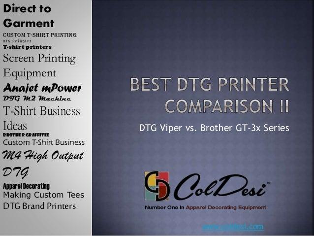 DTG Printer Comparison II - Brother GT3 vs. Viper