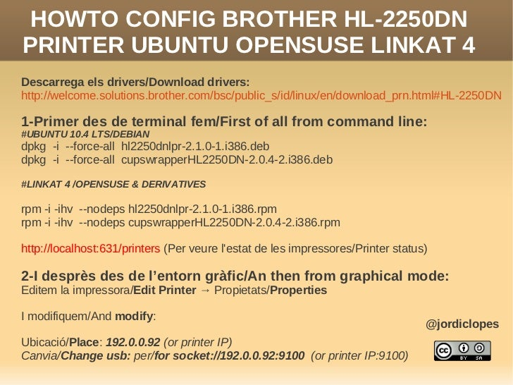 Howto config network printer Brother HL-2250DN Linux Debian Ubuntu Opensuse Linkat