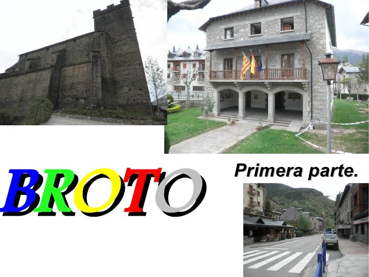 B R OT O           Primera parte.