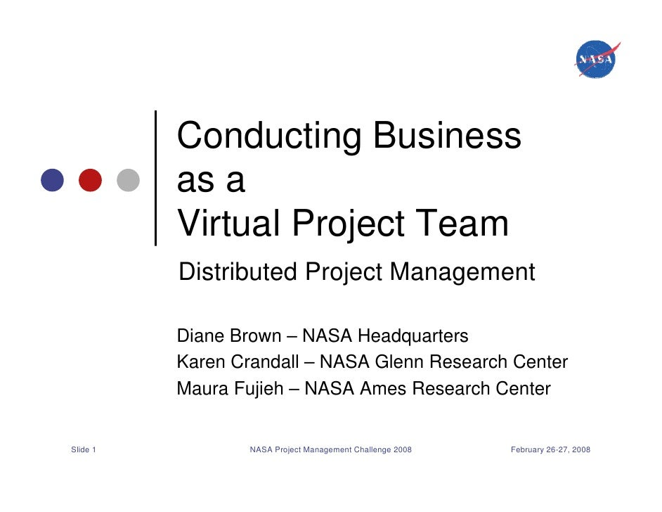 Conducting Business          as a          Virtual Project Team          Distributed Project Management          Diane Bro...