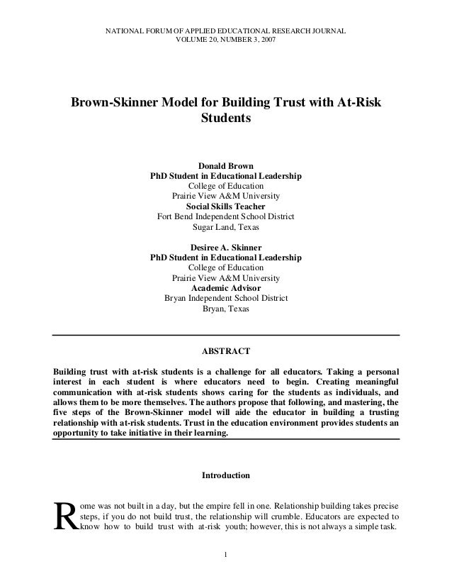 NATIONAL FORUM OF APPLIED EDUCATIONAL RESEARCH JOURNAL VOLUME 20, NUMBER 3, 2007 1 Brown-Skinner Model for Building Trust ...