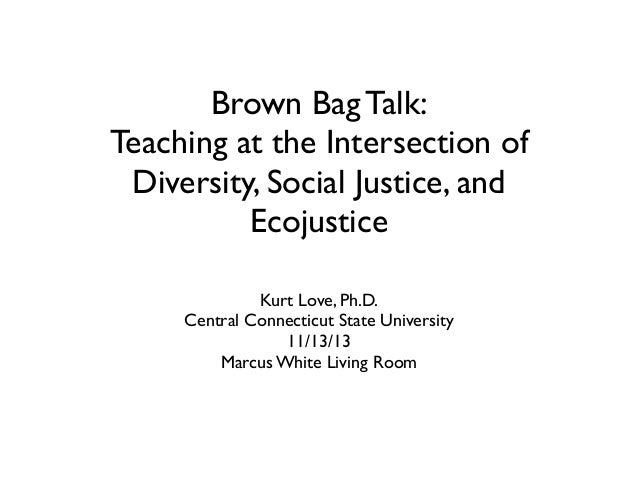 Teaching at the intersection of diversity, social justice, and ecojustice