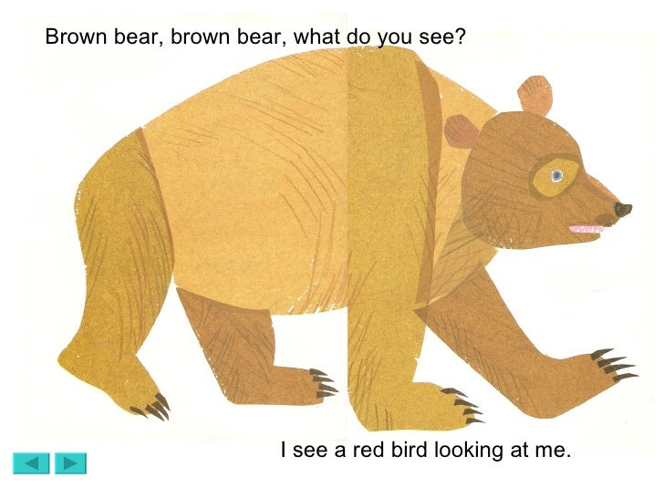 Brown Bear Brown Bear What Do You See Red Bird brown bear ppt