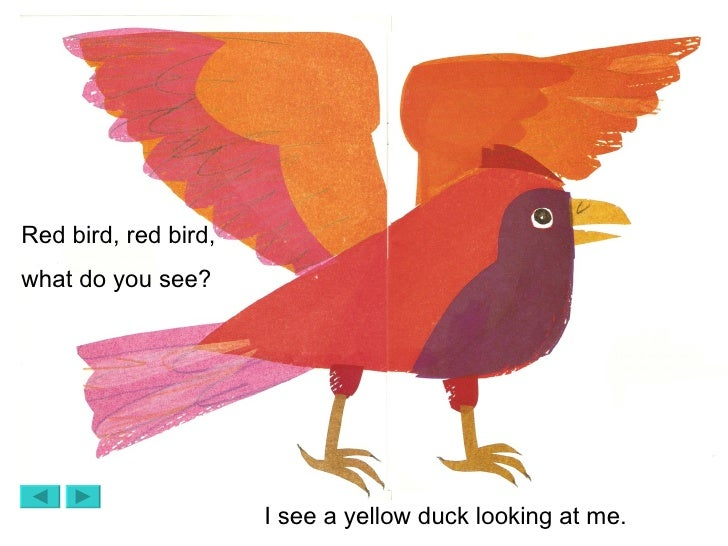 red bird red bird what do you see i see