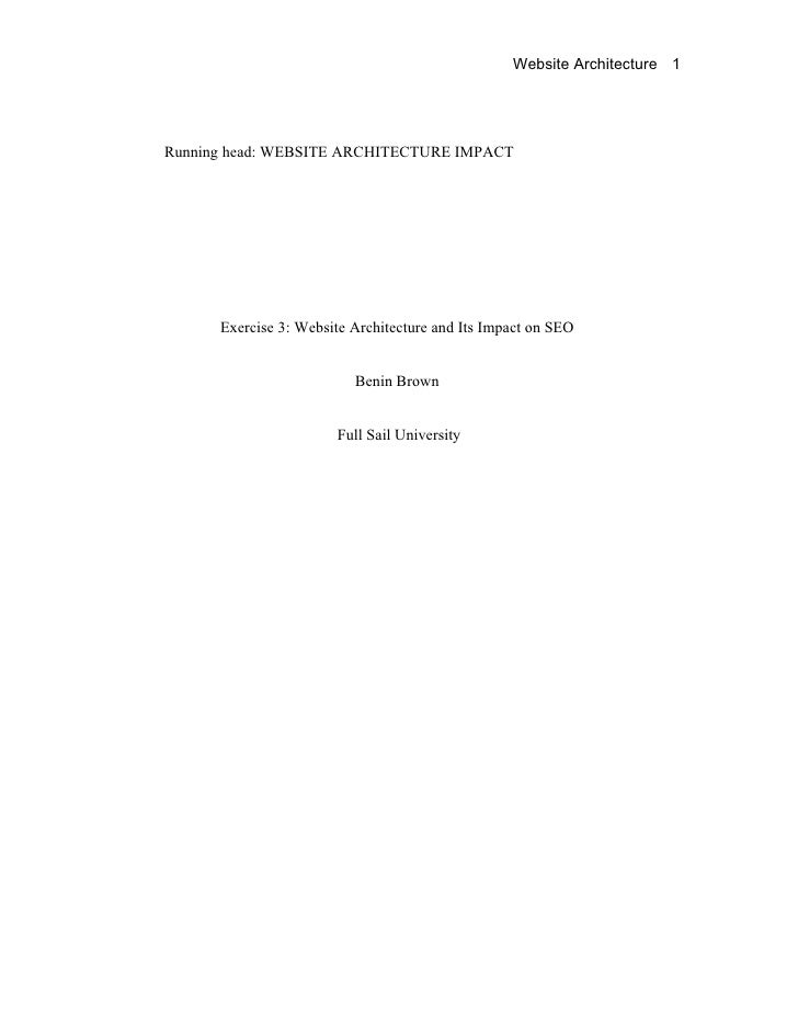 Website Architecture 1     Running head: WEBSITE ARCHITECTURE IMPACT           Exercise 3: Website Architecture and Its Im...