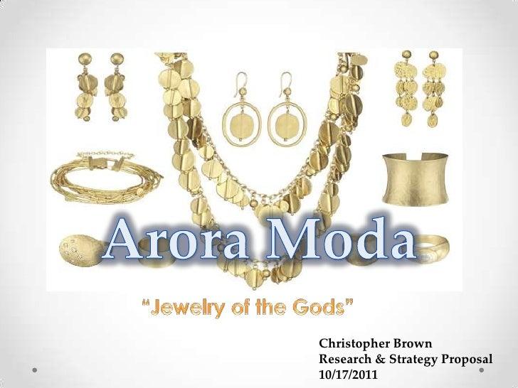 "Research & Strategy Business Proposal: ""Arora Moda"""