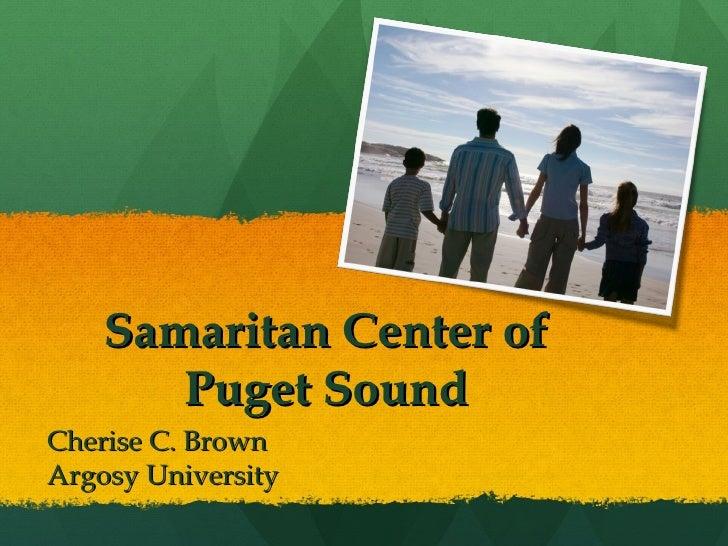 Samaritan Center of       Puget SoundCherise C. BrownArgosy University