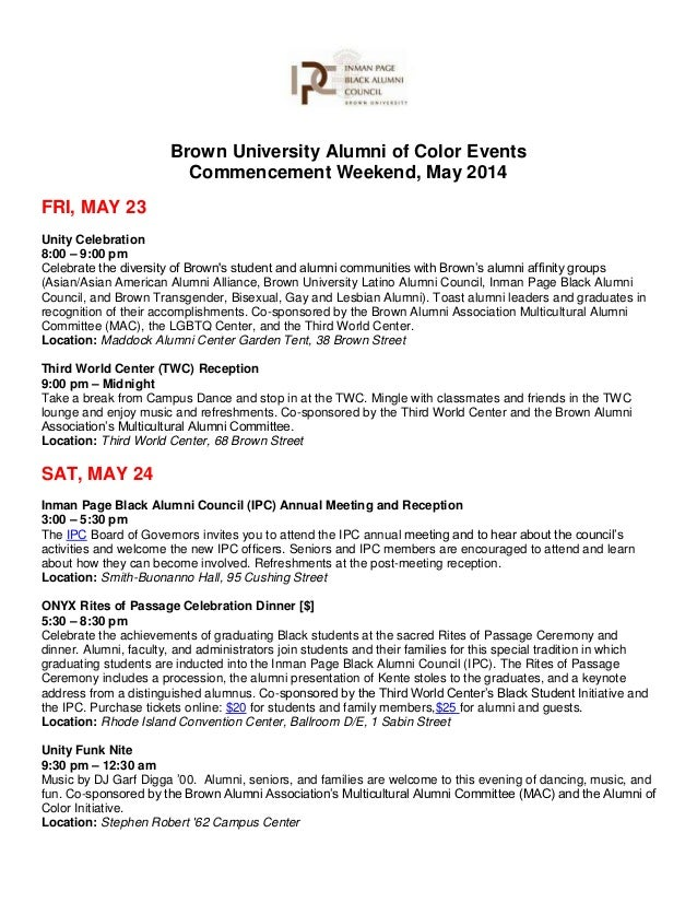 Brown University Alumni of Color Events Commencement Weekend, May 2014 FRI, MAY 23 Unity Celebration 8:00 – 9:00 pm Celebr...