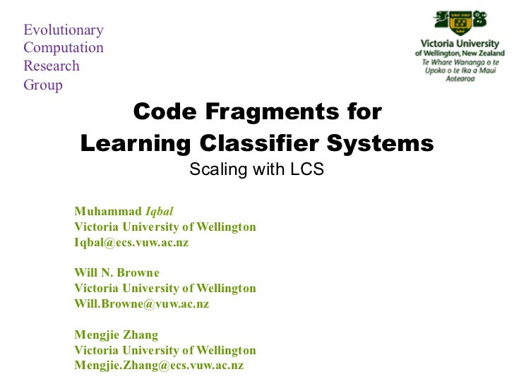 EvolutionaryComputationResearchGroup            Code Fragments for        Learning Classifier Systems                     ...