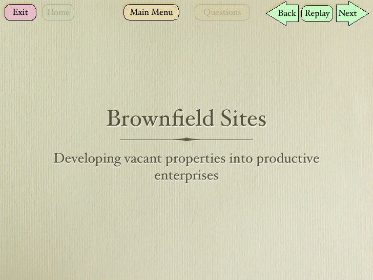 Brownfield project