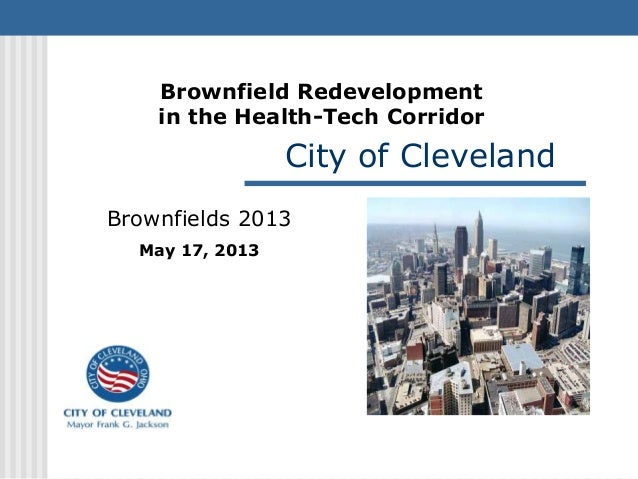 "National Brownfields Conference 2013- ""Corridor Answers for Transit Oriented Development of Brownfields"""