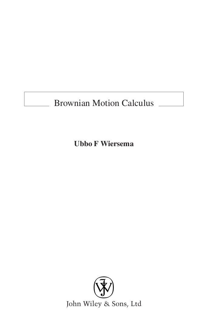 Brownian Motion Calculus    Ubbo F Wiersema