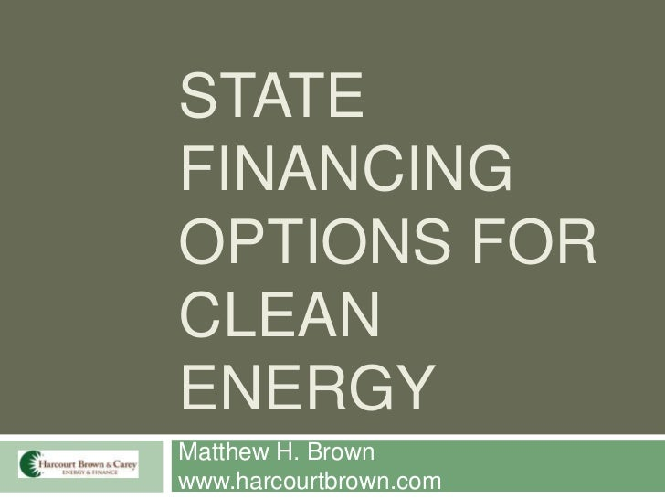 Harcourt Brown & Carey NGA State Clean Energy Financing Presentation
