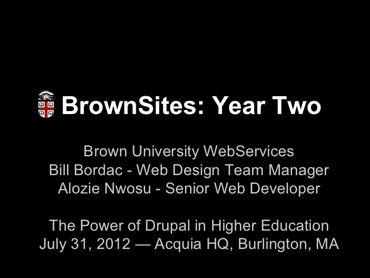 BrownSites: Year Two