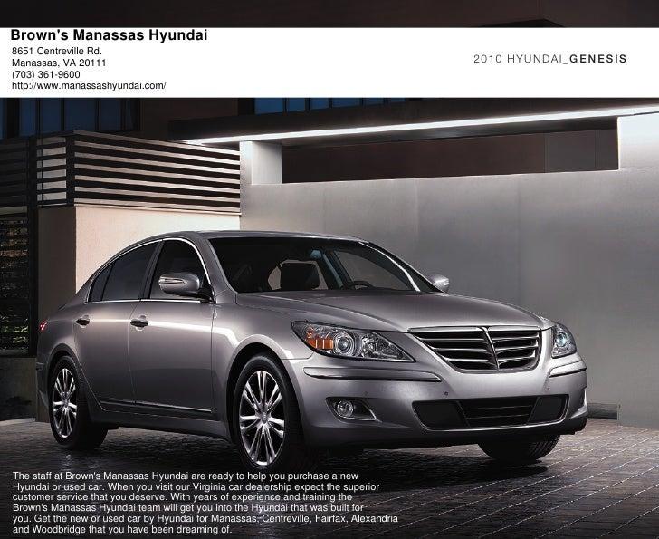 Brown's Manassas Hyundai 8651 Centreville Rd. Manassas, VA 20111                                                          ...