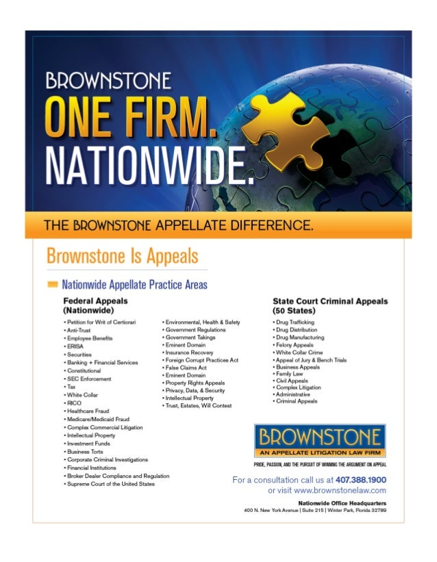 Brownstone is a leading appellate law firm that providesinnovative solutions to businesses and individuals,representing th...