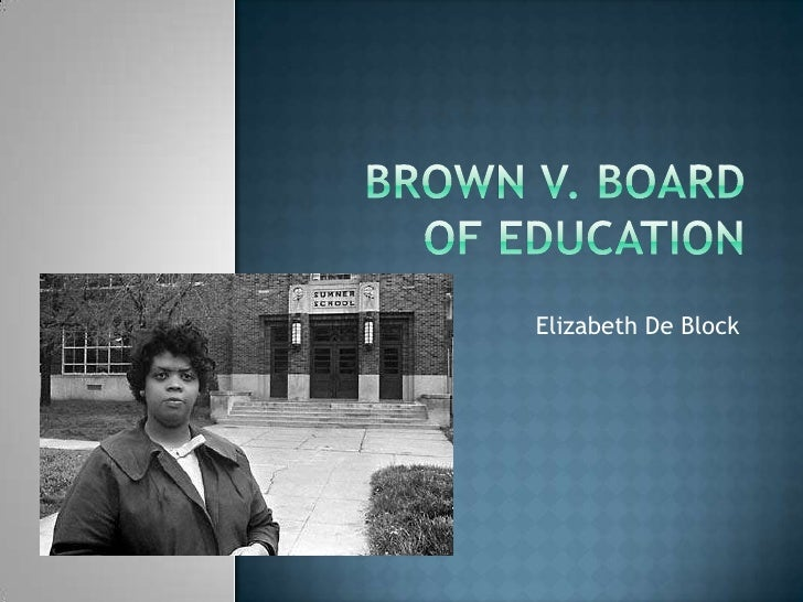 Brown V Board Of Ed