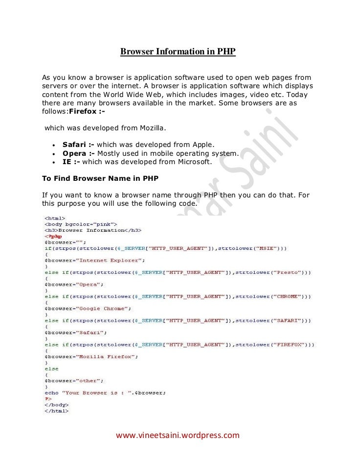Browser Information in PHPAs you know a browser is application software used to open web pages fromservers or over the int...