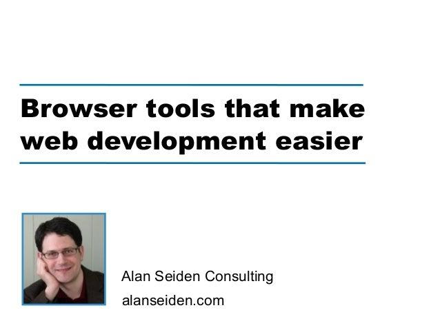 alanseiden.comAlan Seiden ConsultingBrowser tools that makeweb development easier