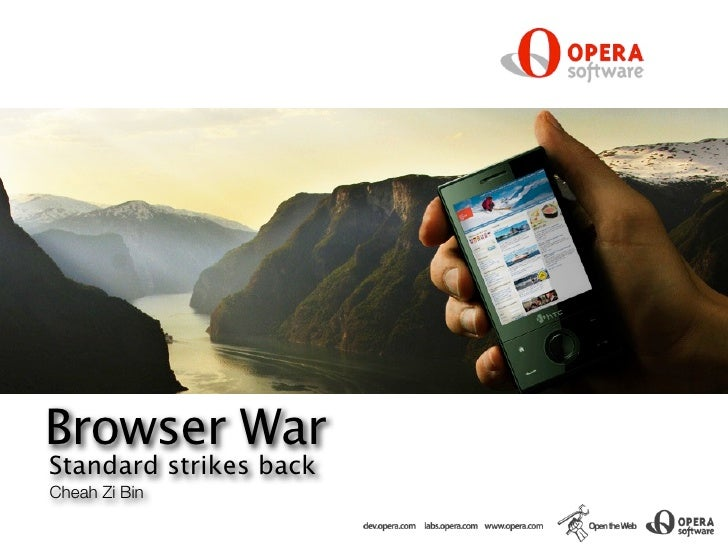 Browser War Standard strikes back Cheah Zi Bin