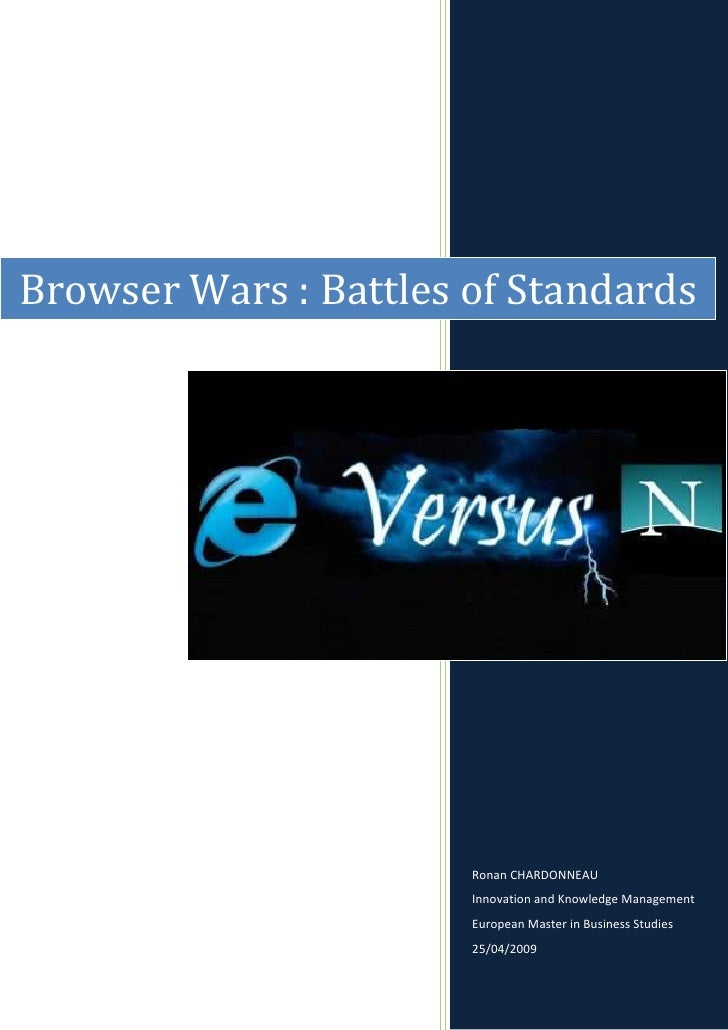 Browser Wars: Internet Explorer versus Netscape