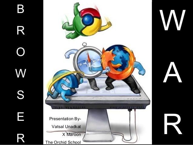 Browser war vatsal