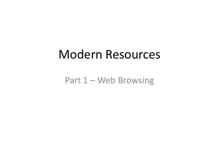 Modern Resources Part 1 – Web Browsing