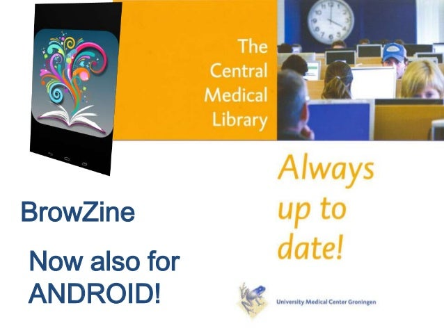 BrowZine Now also for ANDROID!