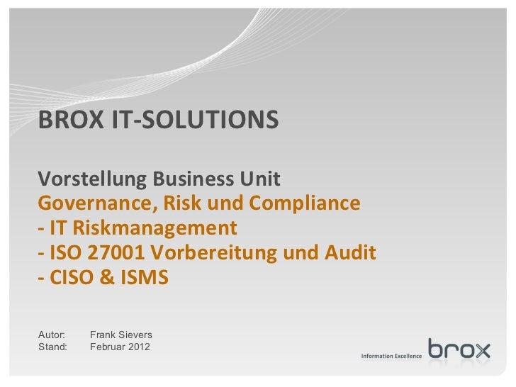 Brox it services portfolio governance risk and compliance