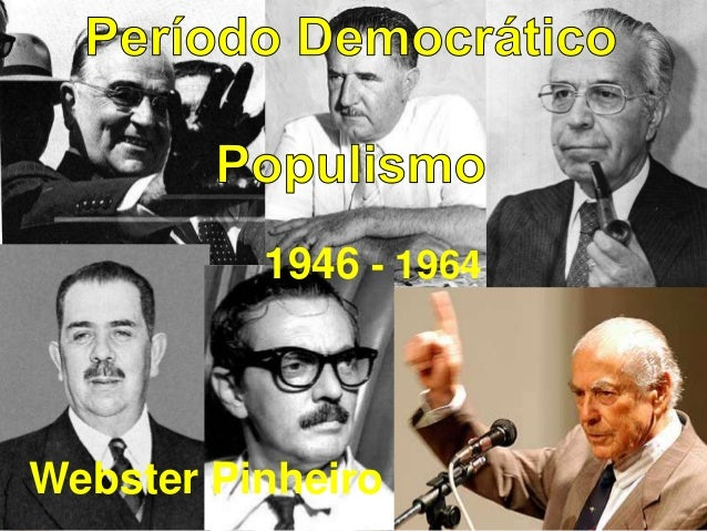 1946 - 1964 Webster Pinheiro