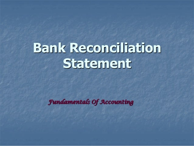 Bank Reconciliation    Statement  Fundamentals Of Accounting