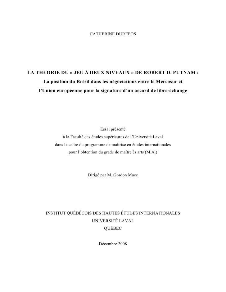 CATHERINE DUREPOSLA THÉORIE DU « JEU À DEUX NIVEAUX » DE ROBERT D. PUTNAM :     La position du Brésil dans les négociation...