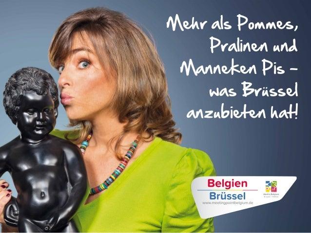 Mehr als Pommes, Pralinen und Manneken Pis - was Brüssel anzubieten hat!