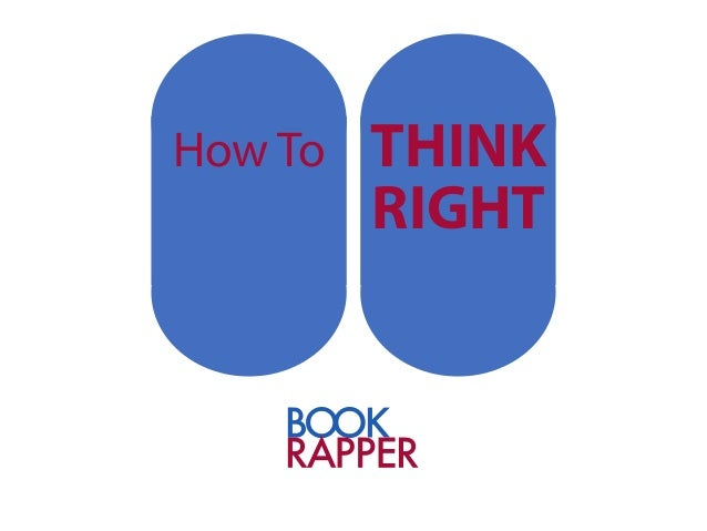 How to Think Right