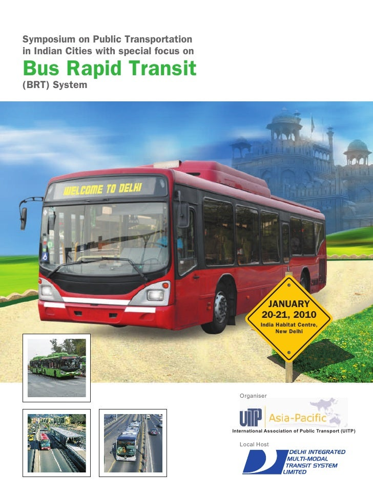 Symposium on Public Transportation in Indian Cities with special focus on BRT System
